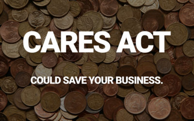 The CARES Act Could Save Your Business